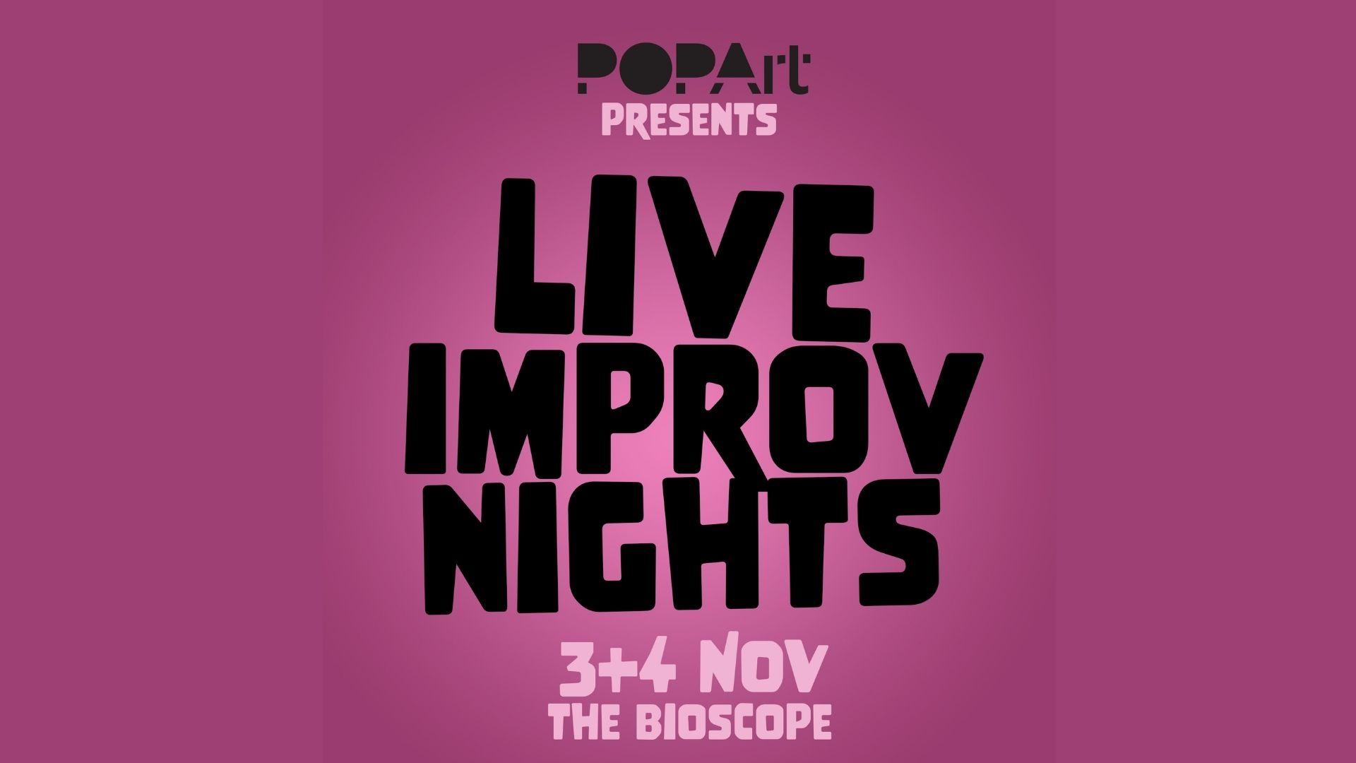 LIVE IMPROV NIGHTS AT THE BIOSCOPE